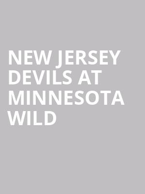 New Jersey Devils at Minnesota Wild at Xcel Energy Center