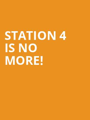 Station 4 is no more