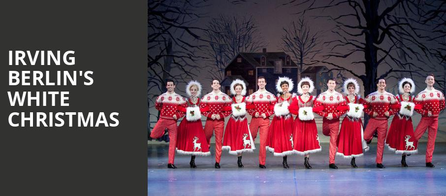 Irving Berlin's White Christmas - Ordway Music Theatre, Saint Paul ...